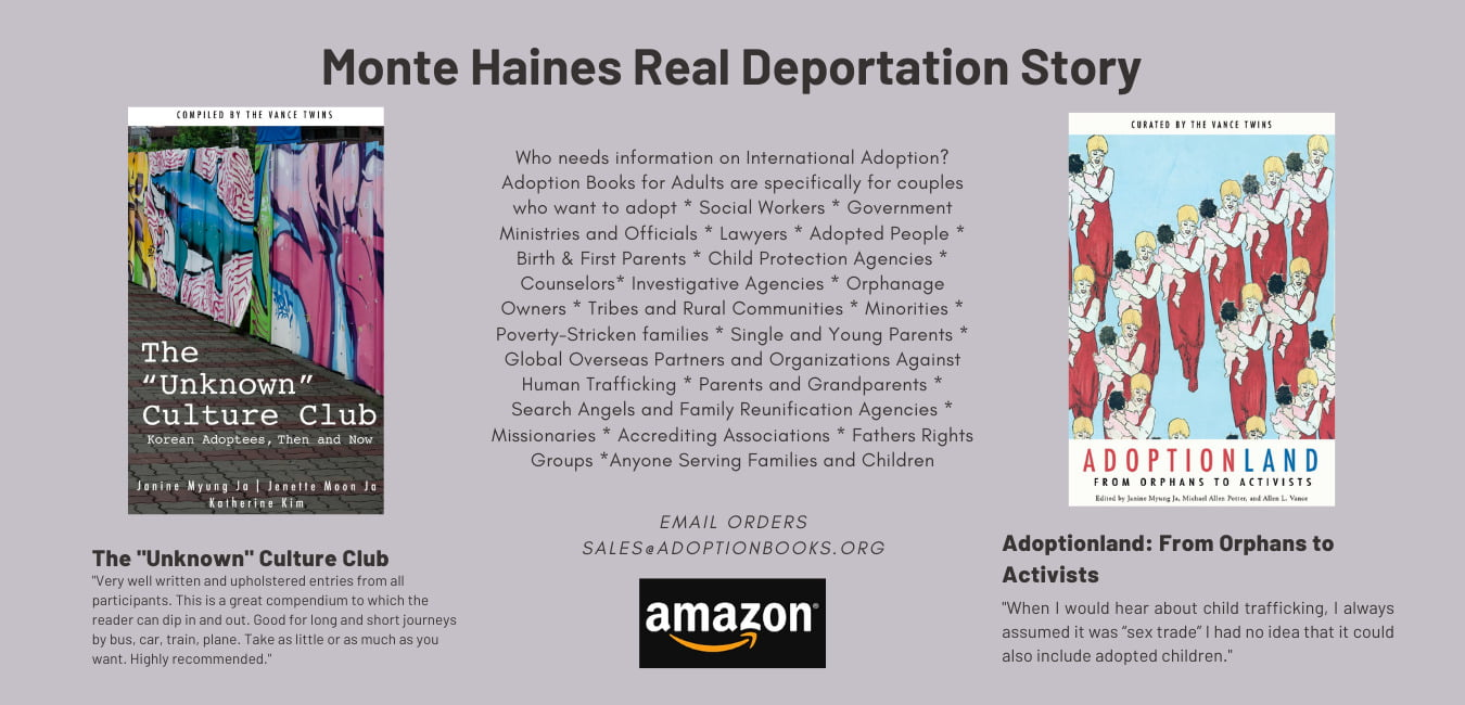 Monte Haines Deportation Story